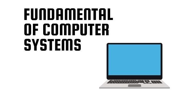 Fundamental Of Computer Systems