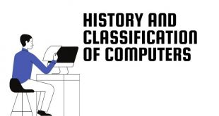History And Classification Of Computers